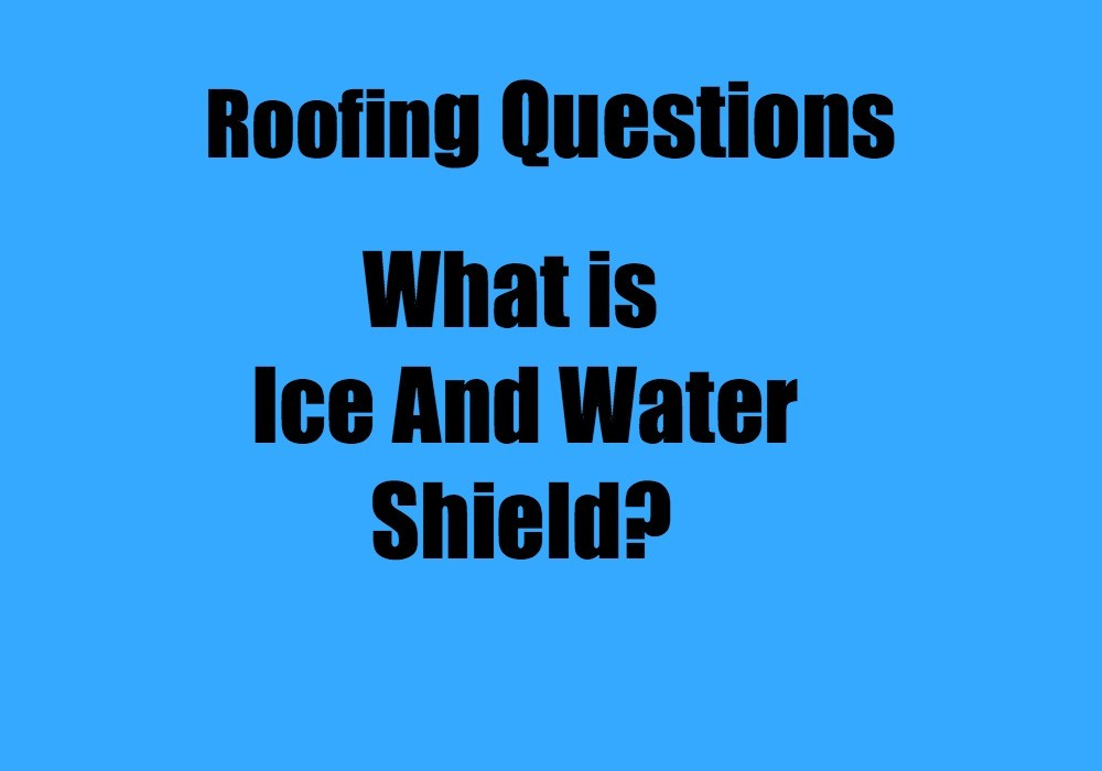 Roofing What Is Ice And Water Shield Canton Ga