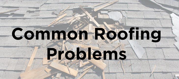Common Roofing Problems Damaged Roof